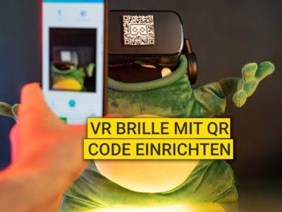 VR Brille mit QR Code einrichten