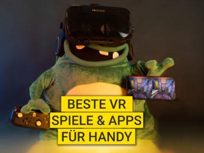 Beste VR Spiele & Apps für Handy