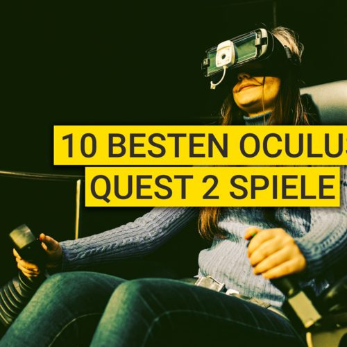 10 Beste Oculus Quest 2 Spiele