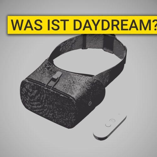 Was ist Daydream